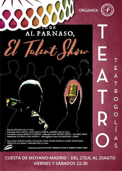 VIAJE AL PARNASO, EL TALENT SHOW