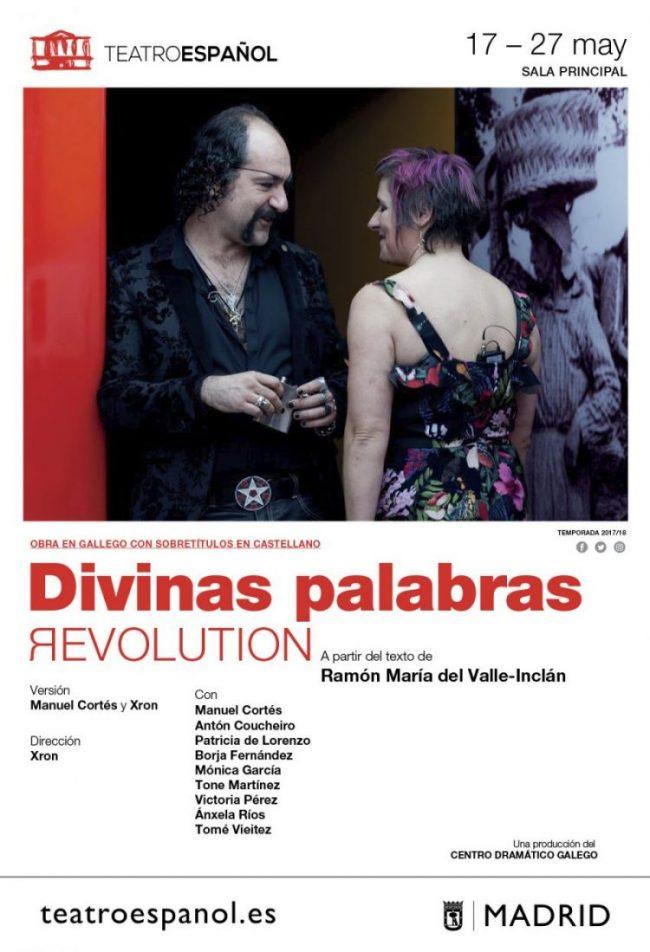 DIVINAS PALABRAS REVOLUTION en el Teatro Español