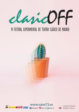 VI Festival Experimental de Teatro Clásico clasicOFF