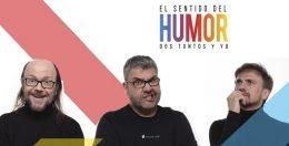 EL SENTIDO DEL HUMOR – DOS TONTOS Y YO, en el Teatro Caixabank Príncipe Pío