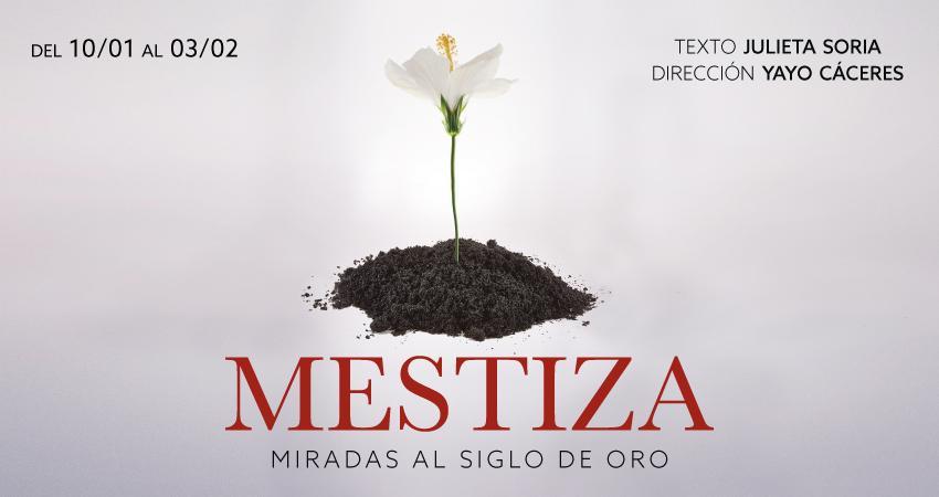 MESTIZA en el Teatro Fernán Gómez