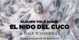 ALGUIEN VOLÓ SOBRE EL NIDO DEL CUCO en el Teatro Calderón