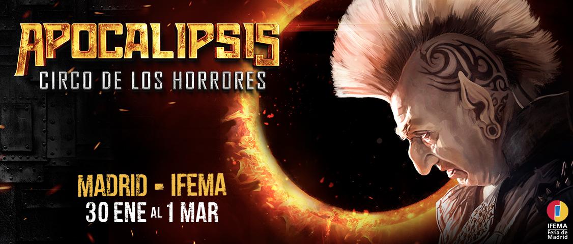 APOCALIPSIS, Circo de los Horrores, en IFEMA
