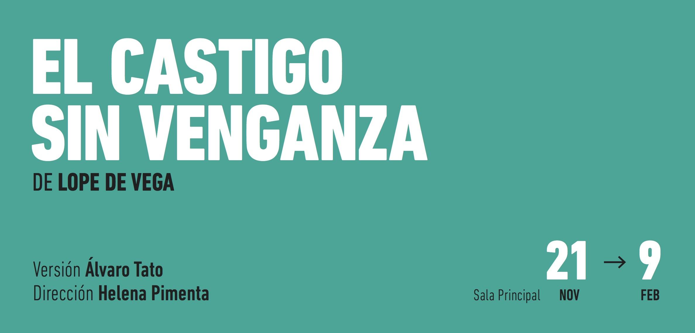 EL CASTIGO SIN VENGANZA en el Teatro de la Comedia