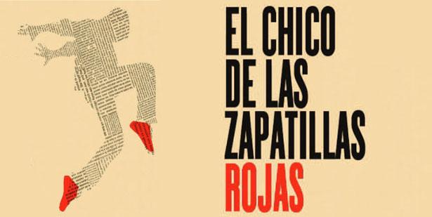 EL CHICO DE LAS ZAPATILLAS ROJAS en el Teatro Bellas Artes
