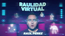 RAULIDAD VIRTUAL, RAÚL PÉREZ en el Teatro Cofidis Alcázar