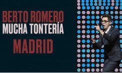 BERTO ROMERO, MUCHA TONTERÍA en el Teatro EDP Gran Vía