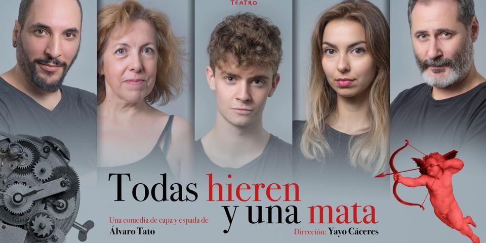 TODAS HIEREN Y UNA MATA en el Teatro Fernán Gómez