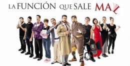 LA FUNCIÓN QUE SALE MAL en el Teatro Calderón