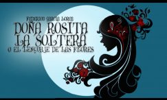 DOÑA ROSITA LA SOLTERA en el Teatro Arlequín Gran Vía