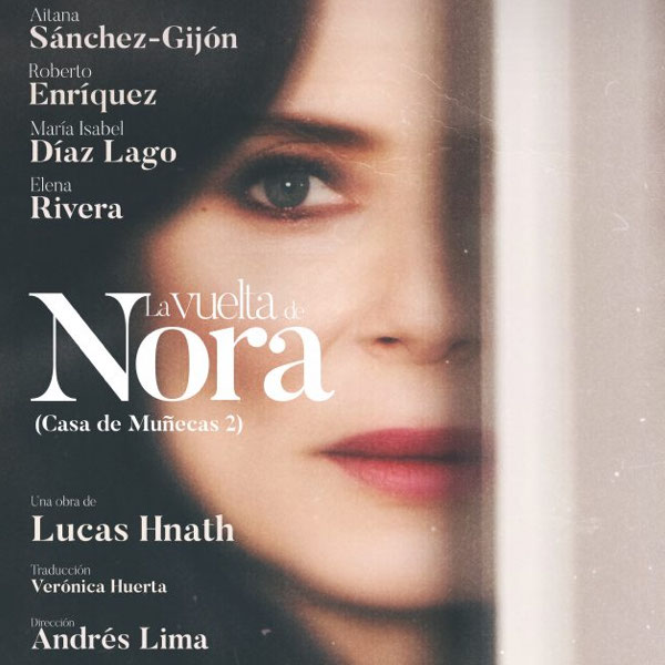 EL REGRESO DE NORA, CASA DE MUÑECAS 2, en el Teatro Bellas Artes