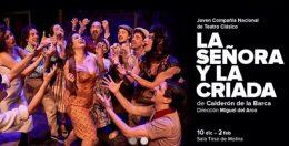 LA SEÑORA Y LA CRIADA en el Teatro de la Comedia