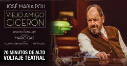 VIEJO AMIGO CICERÓN en el Teatro la Latina