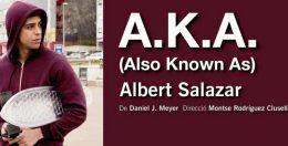 A.K.A. (ALSO KNOWN AS) en el Teatro del Barrio