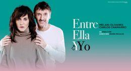 ENTRE ELLA Y YO en el Teatro Marquina