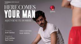 HERE COMES YOUR MAN en los Teatros Luchana