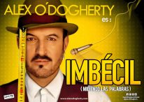 ALEX O'DOGHERTY ES IMBÉCIL, en el Teatro Capitol Gran Vía