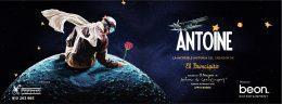 ANTOINE el musical  Teatro EDP Gran Vía