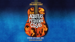 AQUELLAS PEQUEÑAS COSAS, el musical de Serrat, en el Teatro Nuevo Apolo