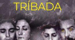 TRÍBADA en Nave 73