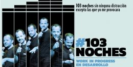 103 NOCHES (working progress) by Ángel Martín, en la Chocita del Loro