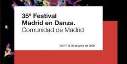 35ª edición del festival MADRID EN DANZA