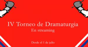IV TORNEO DE DRAMATURGIA EN STREAMING