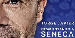 DESMONTANDO A SÉNECA