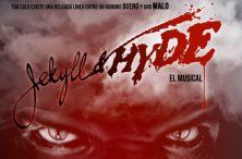JEKYLL & HYDE el musical, en los Teatros del Canal