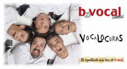 B VOCAL – VOCALOCURAS en el Teatro Príncipe Gran Vía