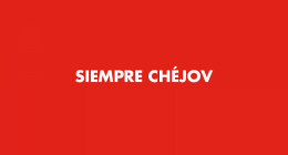 SIEMPRE CHEJOV en el Teatro Español