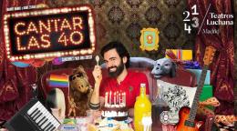 CANTAR LAS 40 en los Teatros Luchana