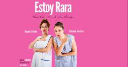 ESTOY RARA en el Teatro Infanta Isabel