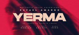 YERMA – RAFAEL AMARGO en el Teatro la Latina