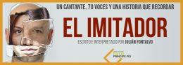 EL IMITADOR, Julián Fontalvo en el TEATROla Estación PPío