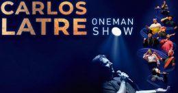 CARLOS LATRE – ONE MAN SHOW en el Teatro EDP Gran Vía