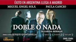 DOBLE O NADA en los Teatros Luchana
