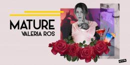 MATURE Valeria Ros, en el Teatro Alfil