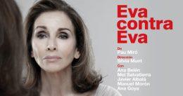 EVA CONTRA EVA en el Teatro Reina Victoria