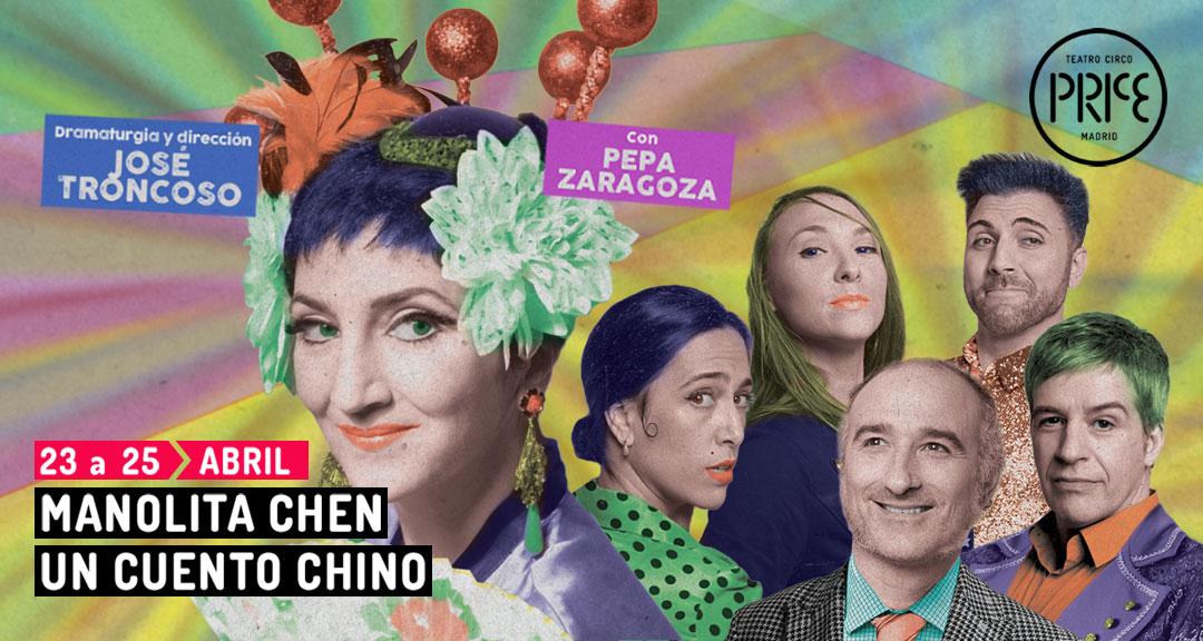 MANOLITA CHEN, un cuento chino, en el Teatro Circo Price