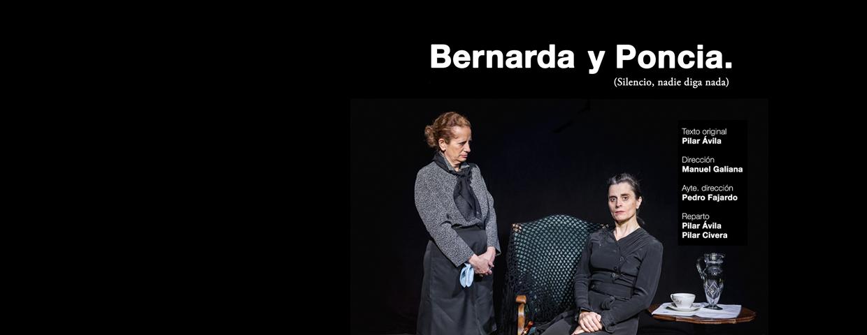 BERNARDA Y PONCIA (SILENCIO, NADIE DIGA NADA), en el Teatro Lara