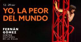 YO,  LA PEOR DEL MUNDO en el Teatro Fernán Gómez