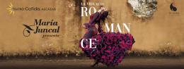 MARÍA JUNCAL, LA VIDA ES UN ROMANCE, en el Teatro Codifis Alcázar