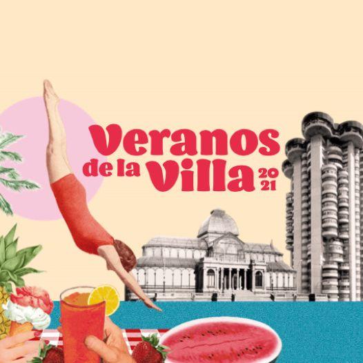 Veranos De la Villa 2021