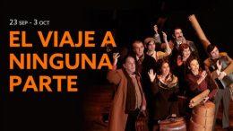 EL VIAJE A NINGUNA PARTE en el Teatro Fernán Gómez
