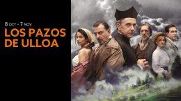 LOS PAZOS DE ULLOA en el Teatro Fernán Gómez