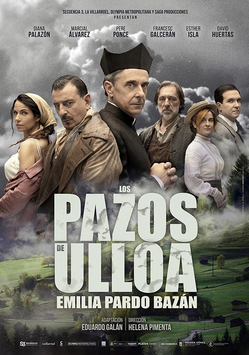 LOS PAZOS DE ULLOA en el Teatro Fernán Gómez – Madrid Es Teatro 3