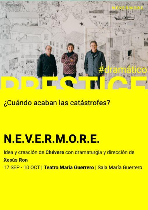 N.E.V.E.R.M.O.R.E. en el Teatro María Guerrero MADRID ES TEATRO