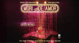 MORI(R) DE AMOR en el Teatro Lara