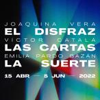 EL DISFRAZ / LAS CARTAS / LA SUERTE en el Teatro de la Comedia